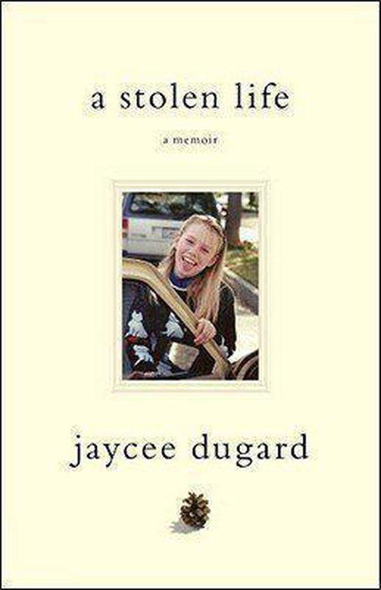 Boek cover A Stolen Life van Jaycee Dugard (Hardcover)