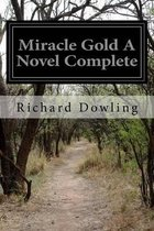Miracle Gold a Novel Complete