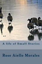 A Life of Small Stories