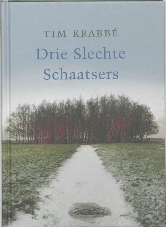 Drie Slechte Schaatsers - Tim Krabbé |