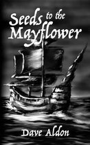 Seeds to the Mayflower