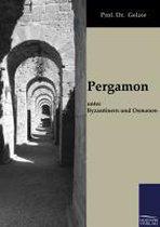 Pergamon Unter Byzantinern Und Osmanen