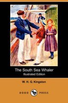 The South Sea Whaler (Illustrated Edition) (Dodo Press)