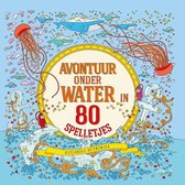 Boek cover Avontuur onder water in 80 spelletjes van Aleksandra Artymowska