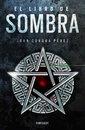 El libro de Sombra (La saga de la Ciudad 2)