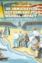 Boek cover US Immigration Reform and Its Global Impact van E. Camayd-Freixas