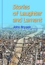 Stories of Laughter and Lament