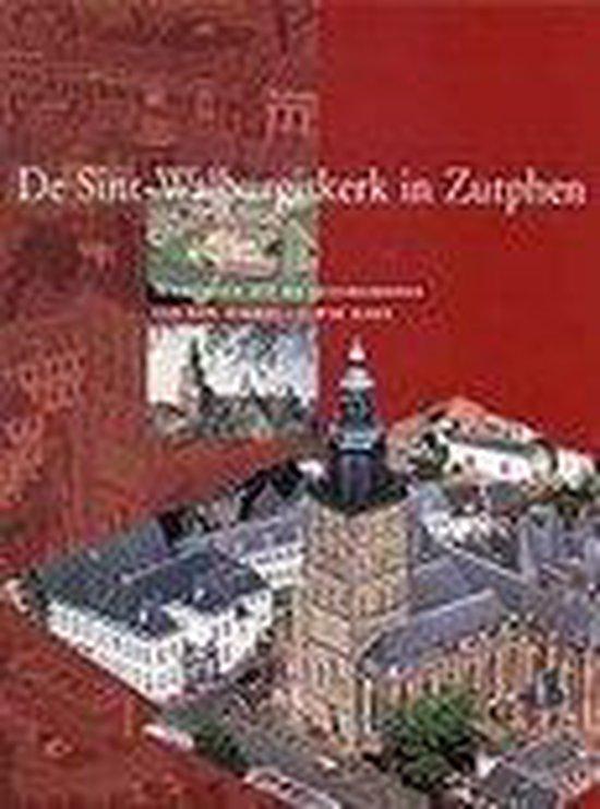 SINT-WALBURGISKERK IN ZUTPHEN - Frijhoff | Fthsonline.com