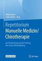 Repetitorium Manuelle Medizin/Chirotherapie