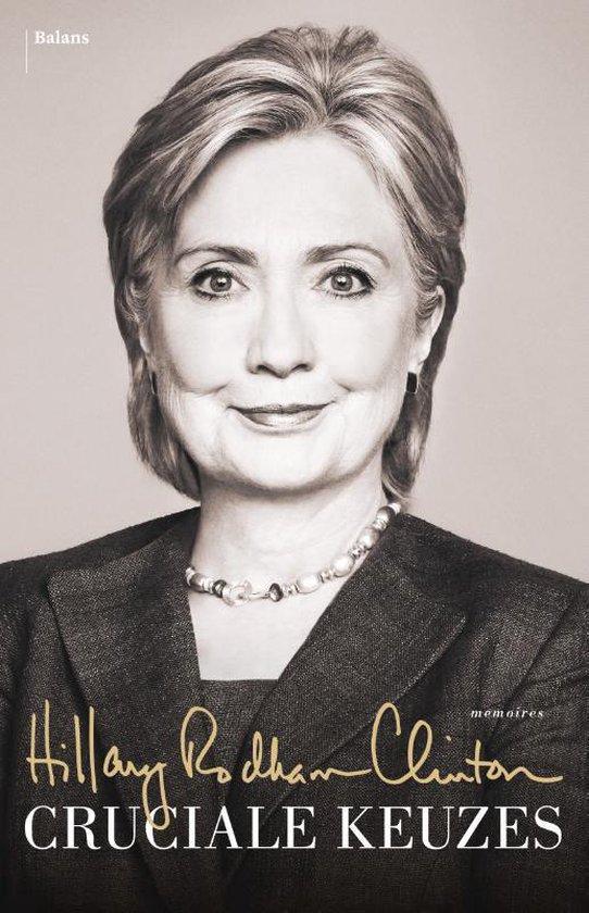 Cruciale keuzes - Hillary Rodham Clinton |