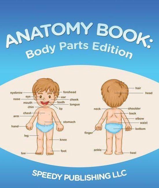 Anatomy Book: Body Parts Edition