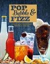 Pop, Bubble & Fizz