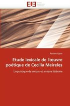 Etude Lexicale de L' Uvre Po�tique de Cec�lia Meireles