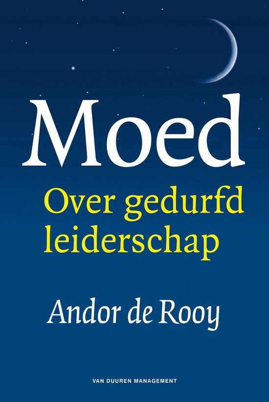 Moed - Andor de Rooy   Fthsonline.com