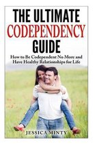 The Ultimate Codependency Guide