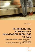 Boek cover Re-Thinking the Experience of Immigration van Australia) Vassilieva, Julia (Mo