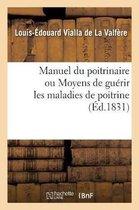 Manuel Du Poitrinaire Ou Moyens de Guerir Les Maladies de Poitrine