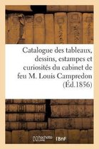 Catalogue des tableaux, dessins, estampes et curiosites