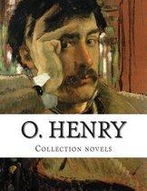 O. Henry, Collection Novels