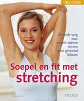 Soepel En Fit Met Stretching