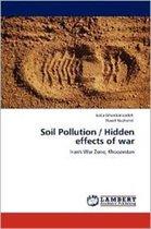 Soil Pollution / Hidden Effects of War