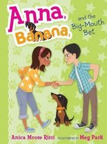 Anna, Banana, and the Big-Mouth Bet, Volume 3