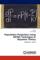 Population Projection Using MCMC Technique in Bayesian Theory