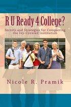 R U Ready 4 College?