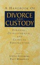 A Handbook of Divorce and Custody