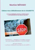 Liberez-vous definitivement de la cigarette !