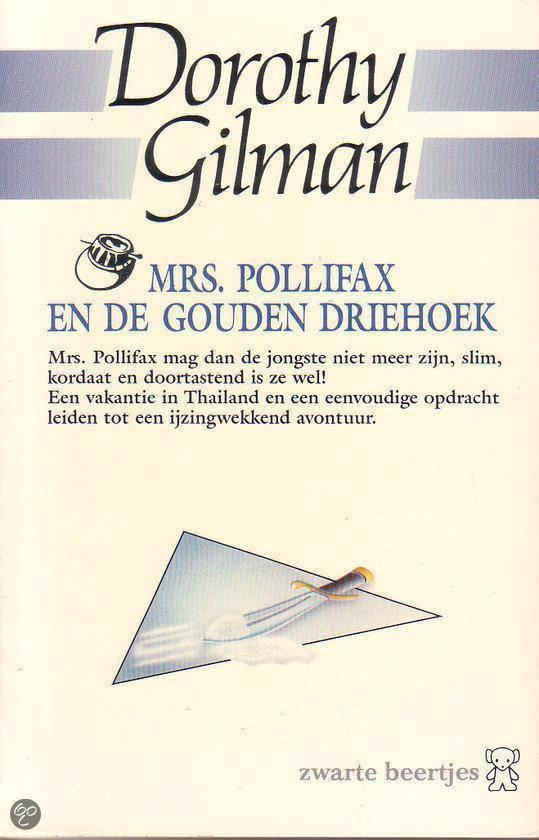 Mrs pollifax gouden driehoek - Gilman |