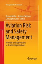 Aviation Risk and Safety Management