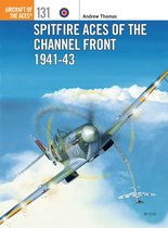 Boek cover Spitfire Aces of the Channel Front 1941-43 van Andrew Thomas