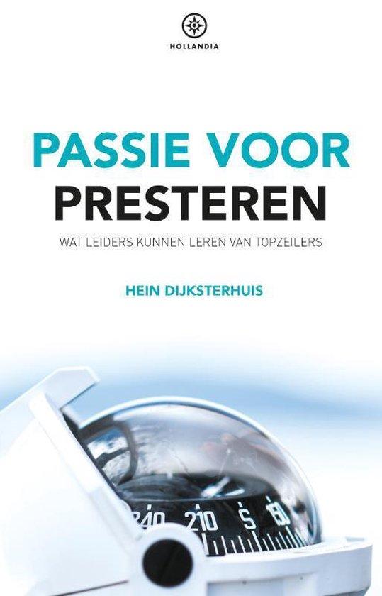 Passie voor presteren - Hein Dijksterhuis |