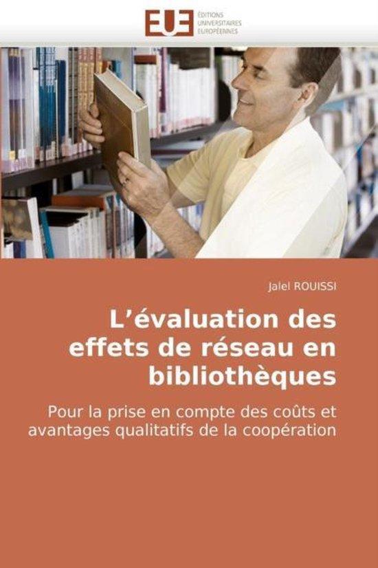L �valuation Des Effets de R�seau En Biblioth�ques