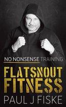 Flatsnout Fitness