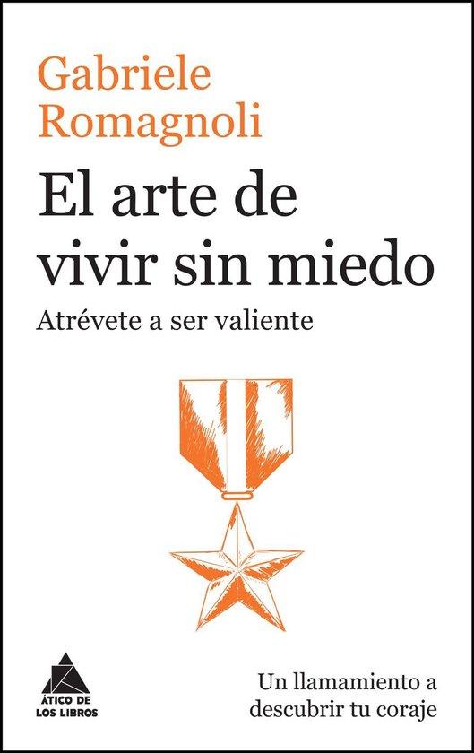 Boek cover El arte de vivir sin miedo van Gabriele Romagnoli (Onbekend)