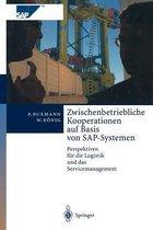 Zwischenbetriebliche Kooperationen auf Basis von SAP-Systemen