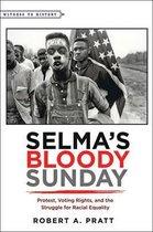 Selma's Bloody Sunday