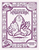 The Santa Cruz Haggadah - Leader's Edition (Regular)
