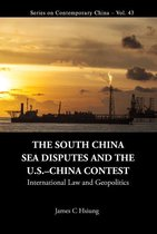 Boek cover South China Sea Disputes And The Us-china Contest, The: International Law And Geopolitics van James Chieh Hsiung