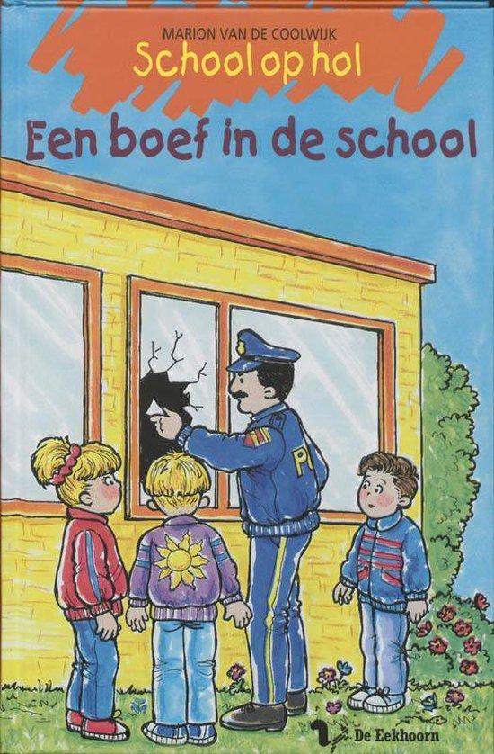Boek cover School op hol / Een boef in de school van Marion van de Coolwijk