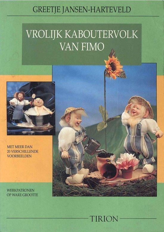 VROLIJK KABOUTERVOLK VAN FIMO - Agathe van Hell  