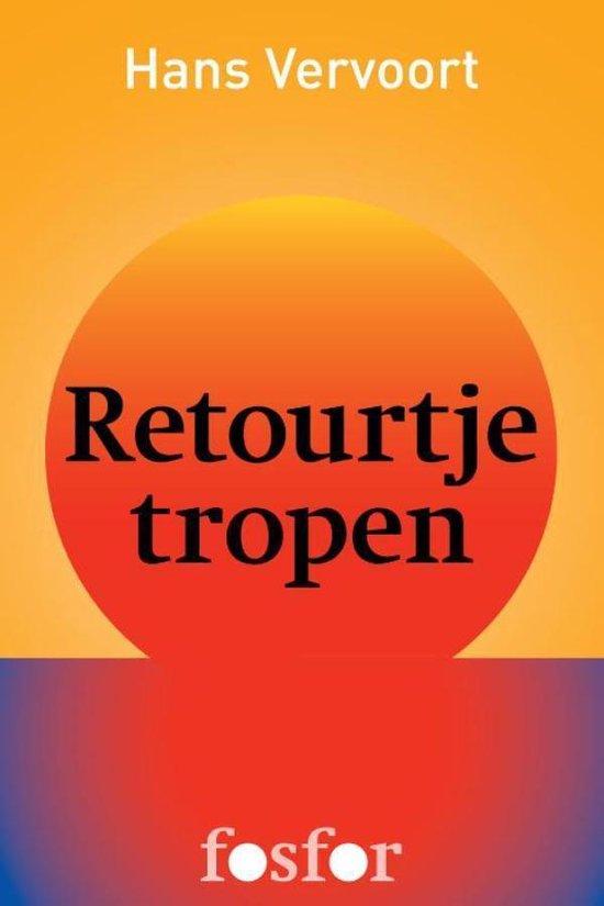 Retourtje tropen - Hans Vervoort | Fthsonline.com