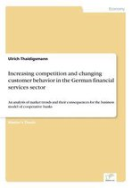 Increasing competition and changing customer behavior in the German financial services sector