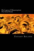 The Legacy of Misperception