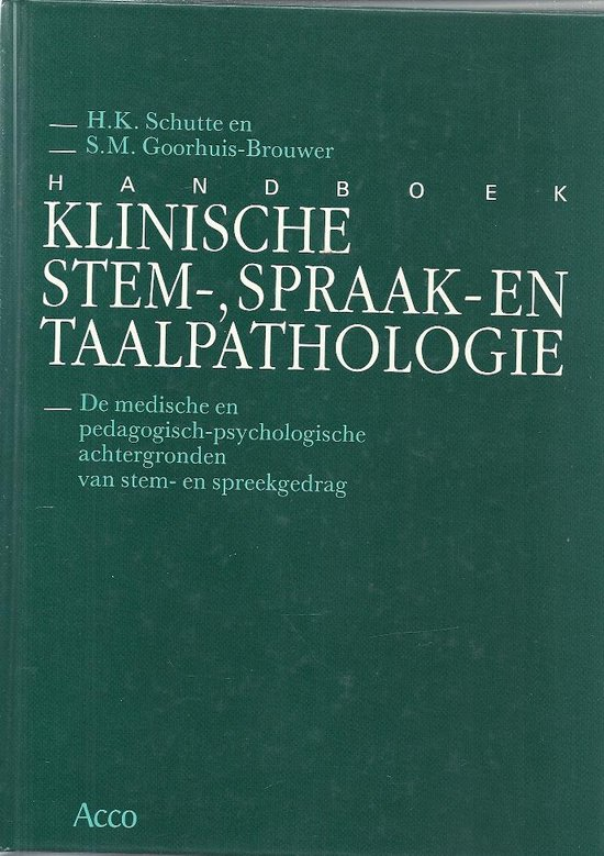 Handboek klinische stem- en spraakpathologie - H.K.Schutte |