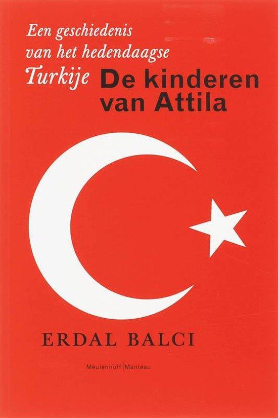 De Kinderen Van Attila - Erdal Balci |