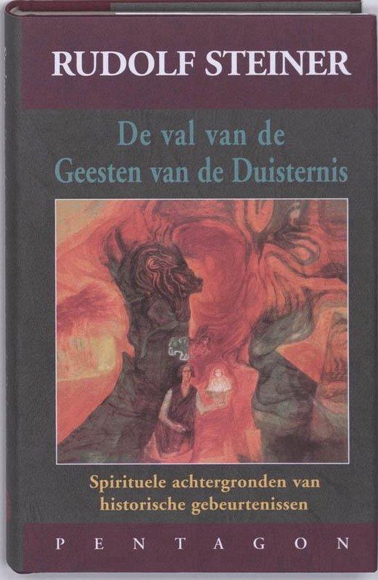 De val van de geesten van de duisternis - Rudolf Steiner  