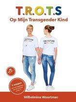 T.R.O.T.S. Op Mijn Transgender Kind